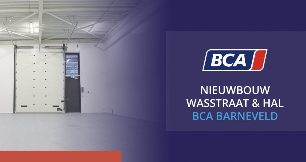 Nieuwbouw wasstraat en hal BCA autoveiling in Barneveld